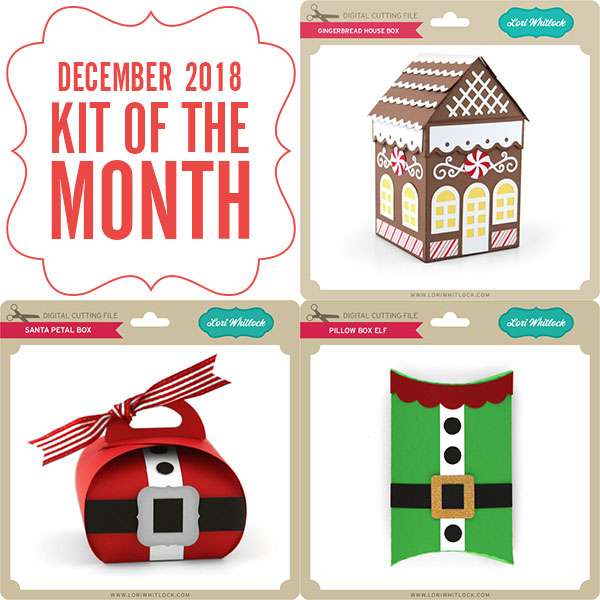 December 2018 Kit of the Month